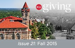 KU Giving Issue 21: Fall 2015