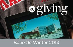 KU Giving Issue 16: Winter 2013